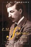 E. M. Forster: A Life (A Harvest Book)