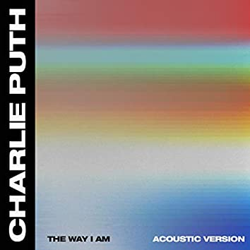 The Way I Am (Acoustic)