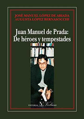Juan Manuel de Prada: de Héreos y tempestades