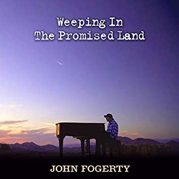 Weeping In The Promised Land