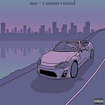 Runnin' Round