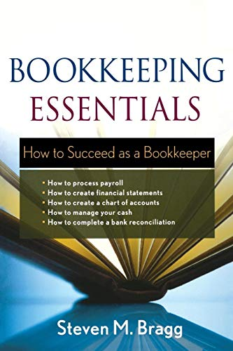 Bookkeeping Essentials: How to Succeed as a Bookkeeper