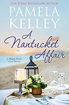 A Nantucket Affair by [Pamela M. Kelley]