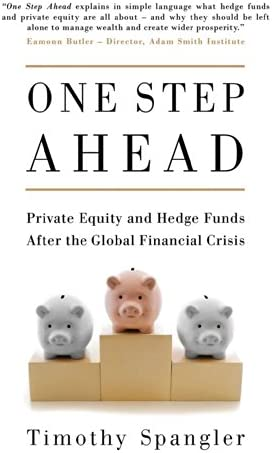 One Step Ahead Private Equity and Hedge Funds After the Global Financial Crisis product image