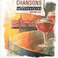Chansons Du Bord De Zinc - Millesime 2002