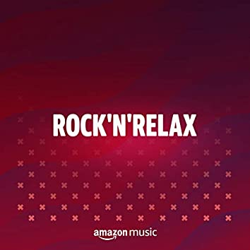 Rock N' Relax