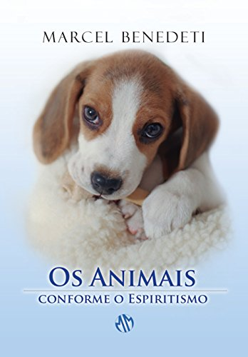 Animais Conforme o Espiritismo