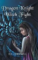 Dragon Knight Witch Fight
