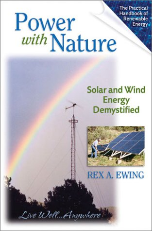 Power with Nature: Solar and Wind Energy De-mystified
