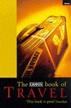 The Granta Book of Travel