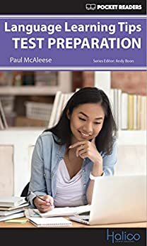[Paul McAleese, Andy Boon, Darren Halliday]のLanguage Learning Tips - Test Preparation: Pocket Readers (English Edition)