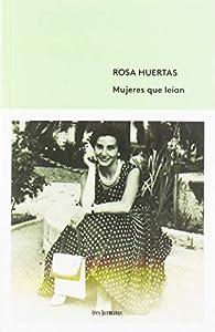 Mujeres que leían: 7 par Rosa Huertas