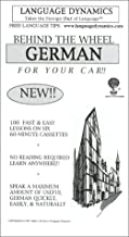 Behind The Wheel German For Your Car /6 One Hour Audiocassette Tapes /Complete Listening Guide and Tapescript