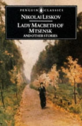 Lady Macbeth of Mtsensk And Other Stories