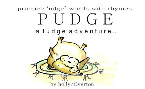 Pudge Dog ( A Fudge Adventure ): learn 'UDGE' words (ilearn words Book 1)