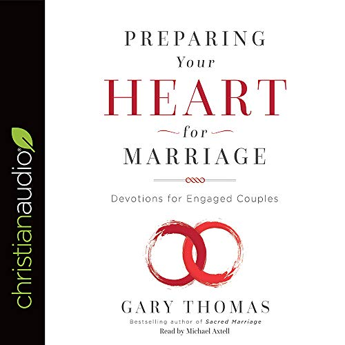 Preparing Your Heart for Marriage Audiobook By Gary Thomas cover art