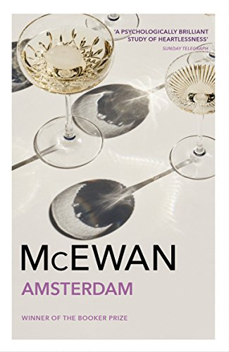 Amsterdam: Winner of the Booker Prize 1998 (English Edition)