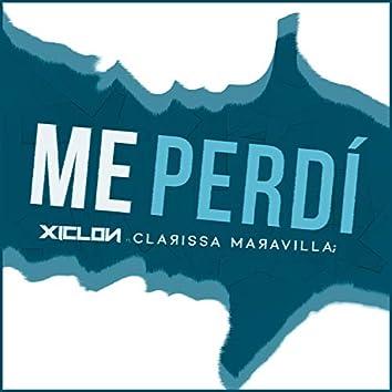 Me Perdí (feat. Clarissa Maravilla)