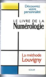 Le livre de la numérologie de Philippe de Louvigny