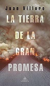 La tierra de la gran promesa par Juan Villoro