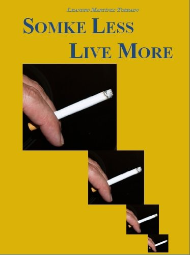 Somke Less Live More (English Edition)