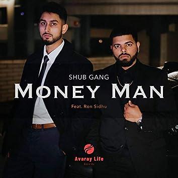 Money Man (feat. Ron Sidhu)