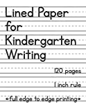 Lined Paper for Kindergarten Writing: 120 Blank Handwriting Practice Pages