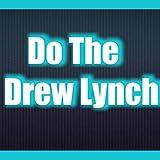 Do the Drew Lynch