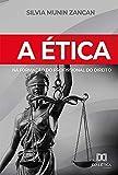 A Ética na Formação do Profissional do Direito (Portuguese Edition)