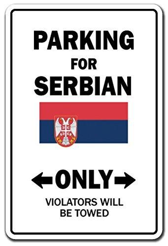 Mesllings Parking voor Servische ALLEEN Teken Servië Vlag Nationale Trots Liefde   Binnen/buiten   8