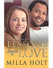 Lessons Learned in Love: A Clean and Wholesome International Romance (Color-Blind Love)