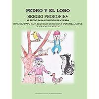 PEDRO Y EL LOBO,  SERGEI PROKOFIEV,  ARREGLO PARA CONJUNTO DE CUERDA