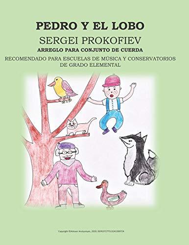 PEDRO Y EL LOBO, SERGEI PROKOFIEV, ARREGLO PARA CONJUNTO DE CUERDA: 1