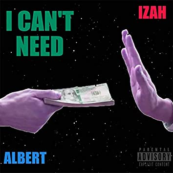 I Can't Need