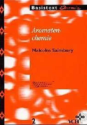 Aromatenchemie (Basistexte Chemie)