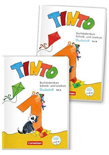 Tinto 1 - Neubearbeitung 2018: 1. Schuljahr - Buchstabenkurs mit Schreib- und Lesekurs Grundschrift: Teil 1+2 im Paket, mit Buchstabenhaus: ... - Teil A+B im Paket, mit Buchstabenhaus