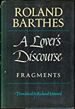 Roland Barthes / A Lover's Discourse Fragments First Edition 1978