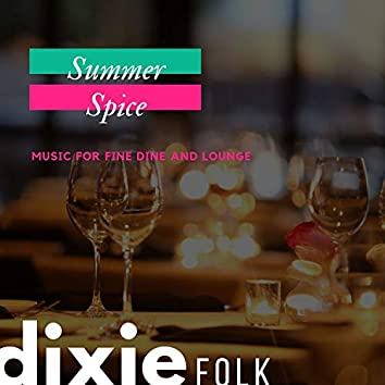 Summer Spice - Music For Fine Dine And Lounge