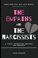 The Empaths And The Narcissists: A 'Toxic' Attraction Destined For Disaster