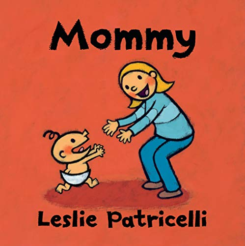 Mommy (Leslie Patricelli board books)