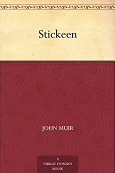 Stickeen by [John Muir]