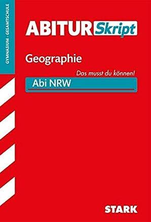 AbiturSkript Geographie NRW by Rainer Koch