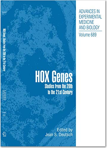 Hox Genes: Studies from the 20th to the 21st Century (Advances in Experimental Medicine and Biology (689), Band 689)