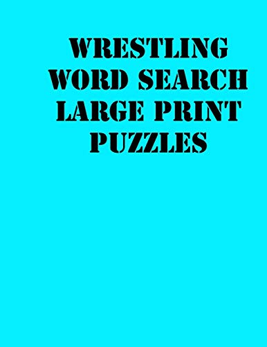 Wrestling Word Search Large print puzzles: large print puzzle book.8,5x11 ,matte cover,soprt Activity Puzzle Book with solution