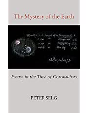 The Mystery of the Earth: Essays in the Time of Coronavirus