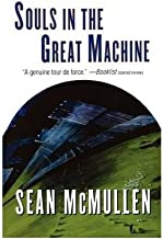 [ [ [ Souls in the Great Machine (Greatwinter Trilogy #NO. 1 OF 3) [ SOULS IN THE GREAT MACHINE (GREATWINTER TRILOGY #NO. 1 OF 3) ] By McMullen, Sean ( Author )May-12-2000 Paperback