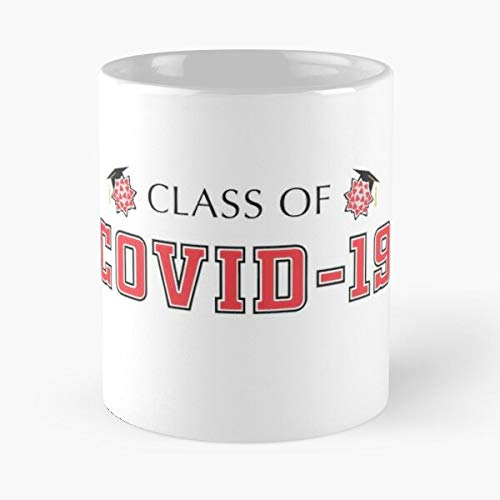 Class Of Covid-19 Classic Mug - Funny Gift Coffee Tea Cup White 11 Oz The Best Gift For Holidays