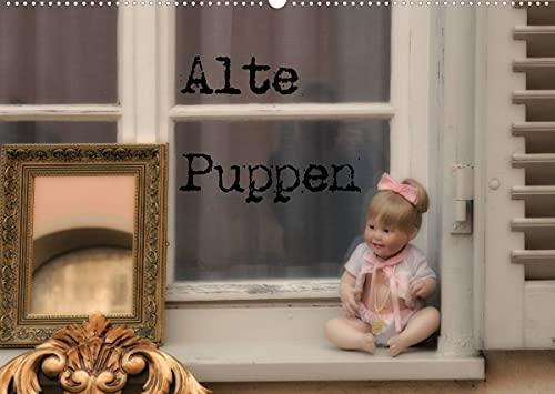 Alte Puppen (Wandkalender 2022 DIN A2 quer)