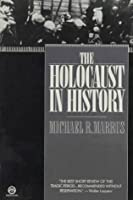 The Holocaust in History
