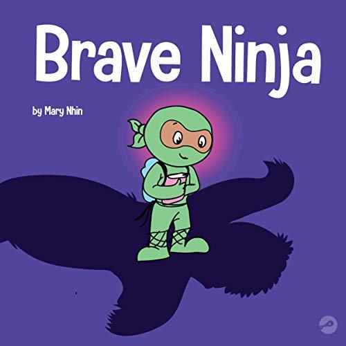 Brave Ninja: Ninja Life Hacks, Book 23